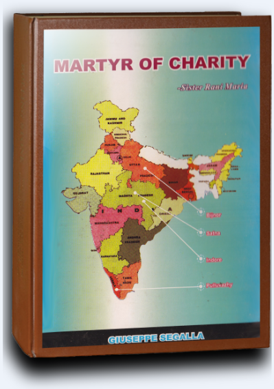 Martyr of Charity: Sister Rani Maria, Tellicherry 2003